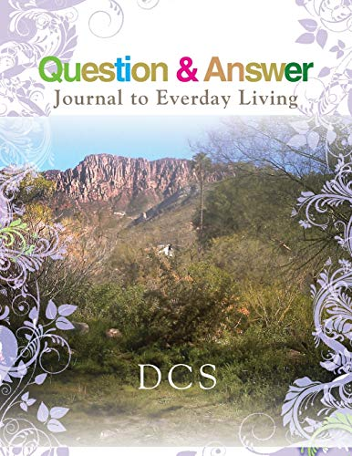 9781477152836: Question & Answer Journal to Everyday Living
