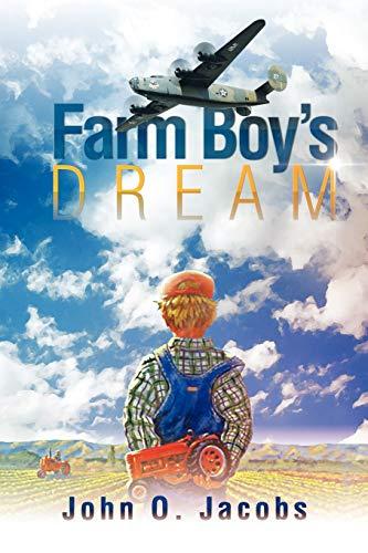 9781477152904: Farm Boy's Dream