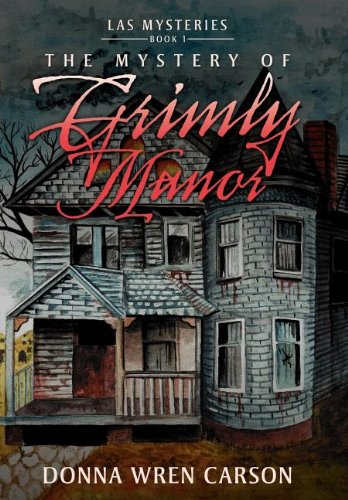 9781477155080: The Mystery of Grimly Manor