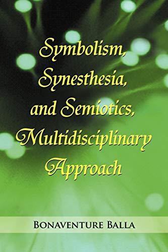 9781477155431: Symbolism, Synesthesia, and Semiotics, Multidisciplinary Approach
