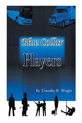 9781477157688: Blue-Collar Players