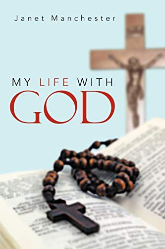 My Life With God: Janet Manchester