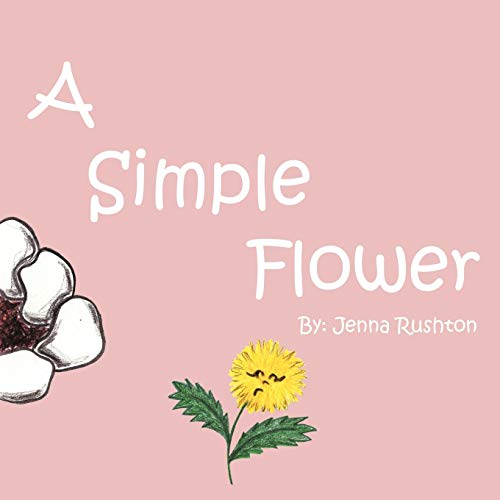 9781477202951: A Simple Flower