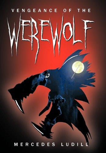 9781477204450: Vengeance of the Werewolf