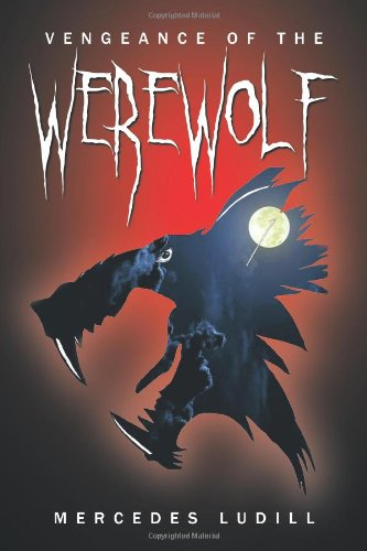 9781477204467: Vengeance of the Werewolf