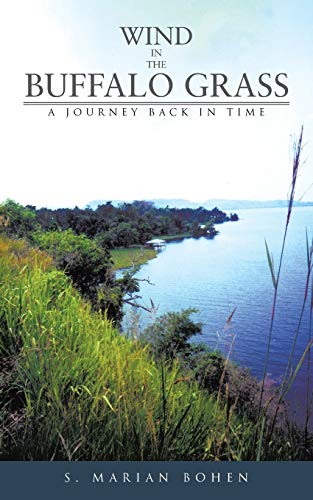 9781477205747: Wind in the Buffalo Grass: A Journey Back in Time