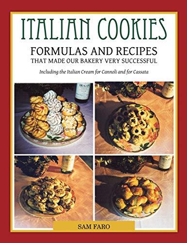 9781477207352: Italian Cookies and American Cookies Also Italian Cream to fill Connoli Shells