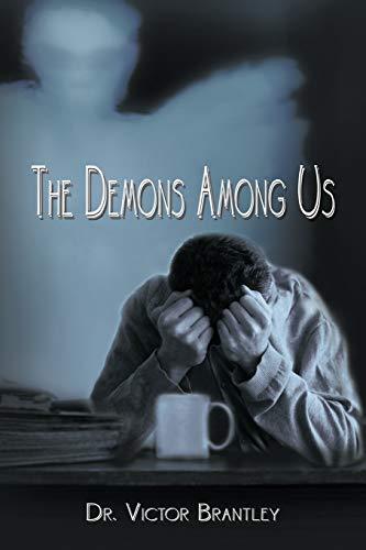 9781477207987: The Demons Among Us