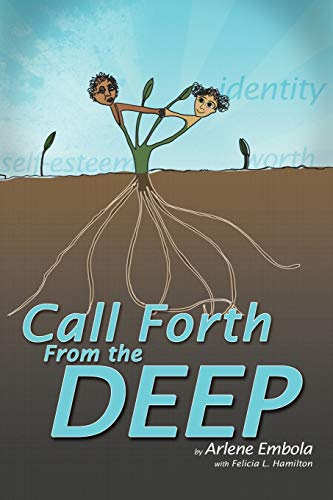 9781477208915: Call Forth From the Deep