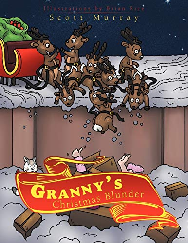 Grannys Christmas Blunder: Scott Murray