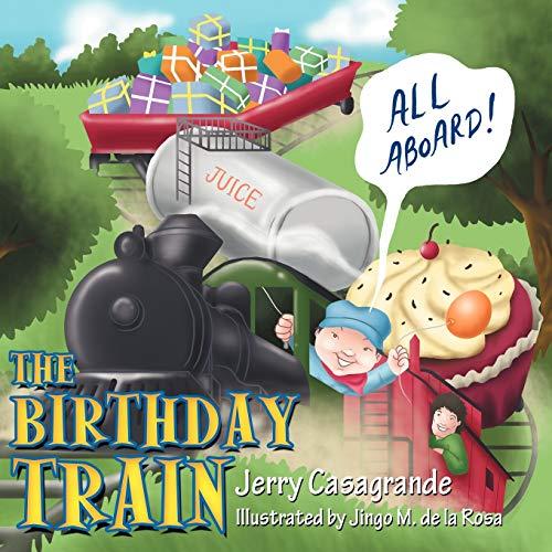 The Birthday Train: Jerry Casagrande