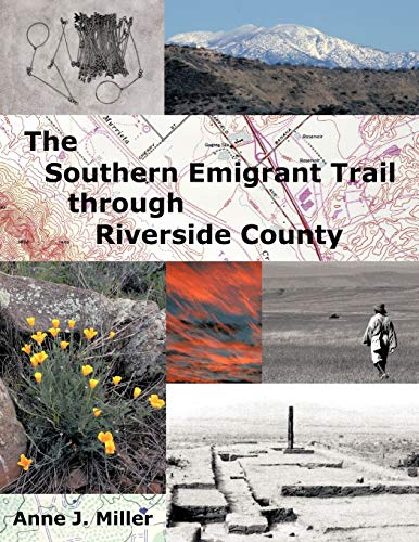 9781477211496: The Southern Emigrant Trail through Riverside County