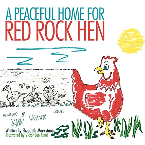 9781477213407: A Peaceful Home for Red Rock Hen