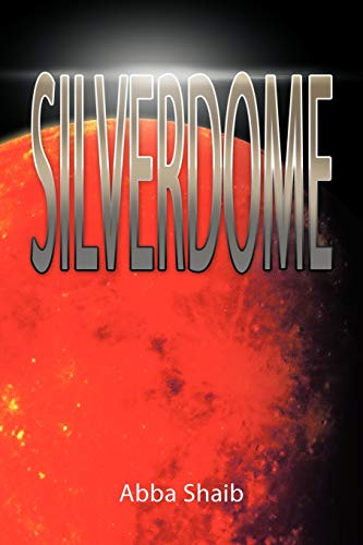 9781477214060: Silverdome