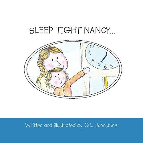 SLEEP TIGHT NANCY.: G. L. Johnstone