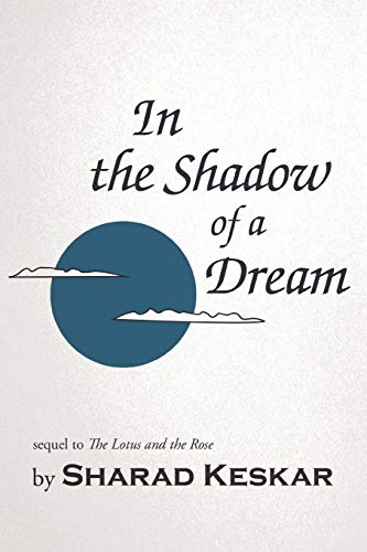 In the Shadow of a Dream: Keskar, Sharad