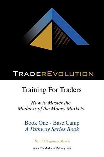 9781477215548: Traderevolution: Training for Traders