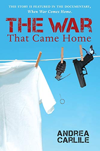 9781477217429: The War That Came Home