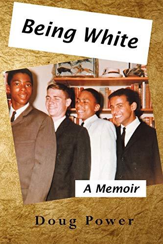 9781477217481: Being White: A Memoir