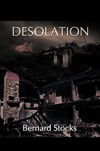 Desolation: Bernard Stocks