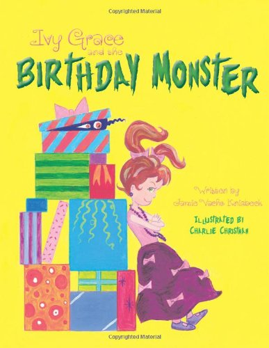 9781477219669: Ivy Grace and the Birthday Monster