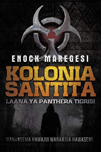 9781477222959: Kolonia Santita: Laana Ya Panthera Tigrisi (Swahili Edition)