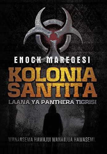 9781477222966: Kolonia Santita: Laana YA Panthera Tigrisi (Swahili Edition)