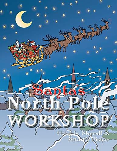 9781477223994: Santa's North Pole Workshop