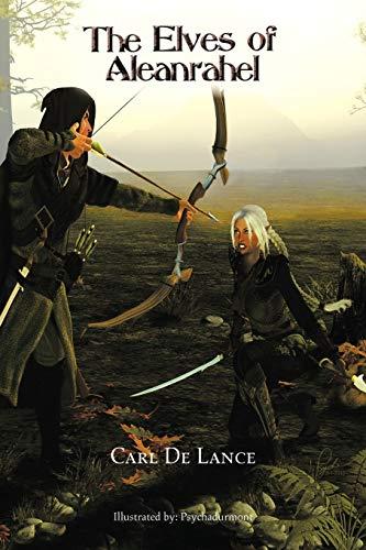 The Elves of Aleanrahel: Carl De Lance