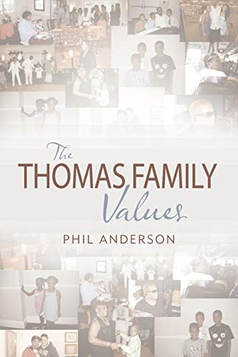 The Thomas Family Values: Phil Anderson