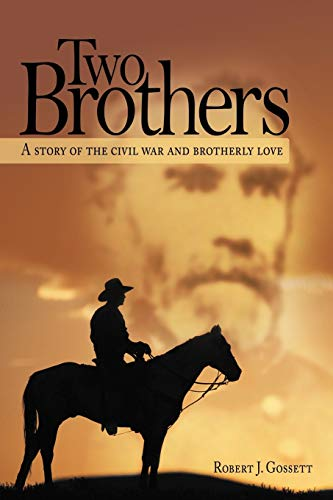 9781477225608: Two Brothers: A Story Of The Civil War And Brotherly Love