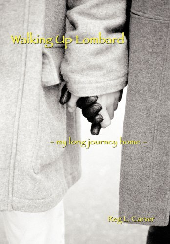 9781477228241: Walking Up Lombard: - My Long Journey Home -