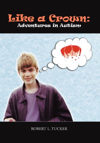 9781477229125: Like a Crown: Adventures in Autism