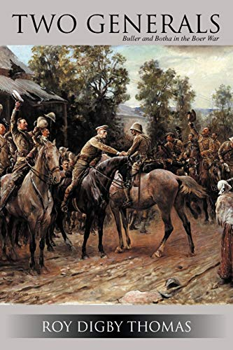 9781477230091: Two Generals: Buller and Botha in the Boer War