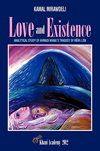 Love and Existence: Analytical Study of Ahmadi: Kamal Mirawdeli