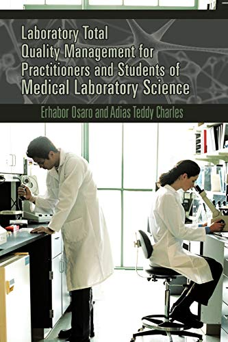 9781477231081: Laboratory Total Quality Management for Practitioners and Students of Medical Laboratory Science