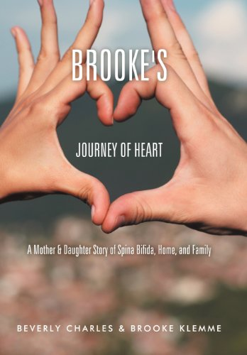 9781477232255: Brooke's Journey of Heart: A Mother & Daughter Story of Spina Bifida, Home, and Family