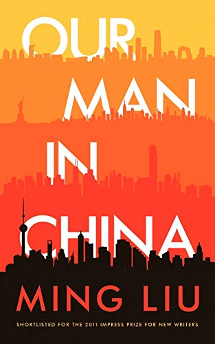 9781477235157: Our Man in China: A Novel