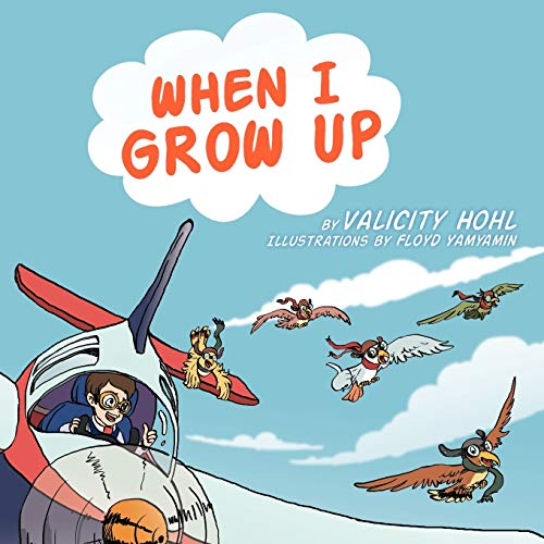 When I Grow Up: Valicity Hohl