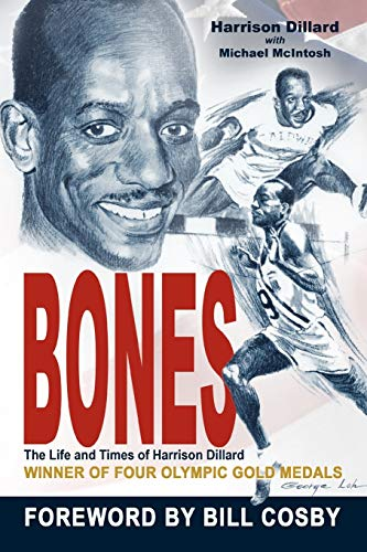 9781477237335: Bones: The Life and Times of Harrison Dillard