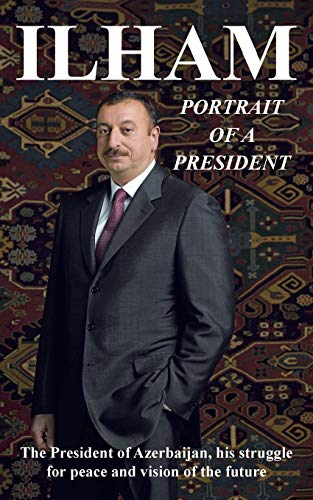 9781477237694: Ilham Portrait of a President