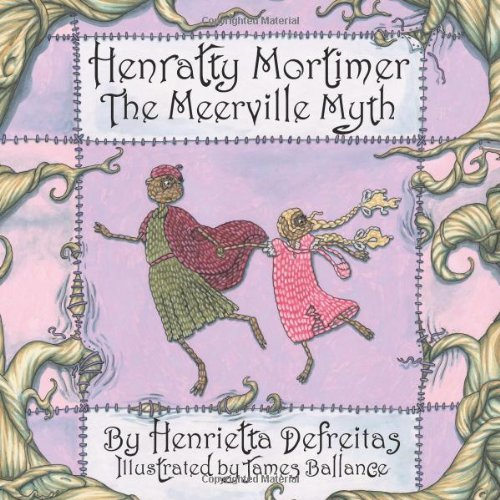 9781477238677: Henratty Mortimer: The Meerville Myth