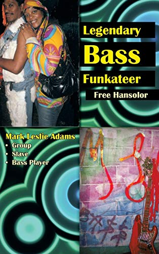 9781477241486: Legendary Bass Funkateer