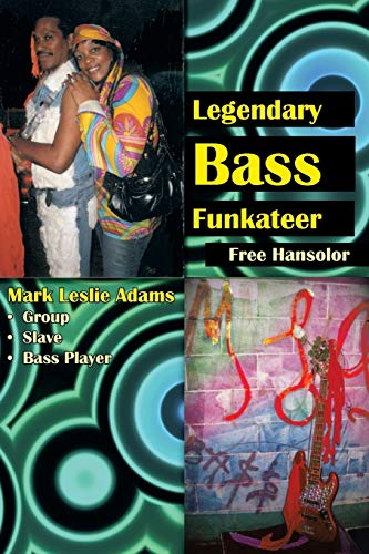 9781477241509: Legendary Bass Funkateer