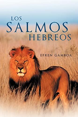 Los Salmos Hebreos: EFREN GAMBOA