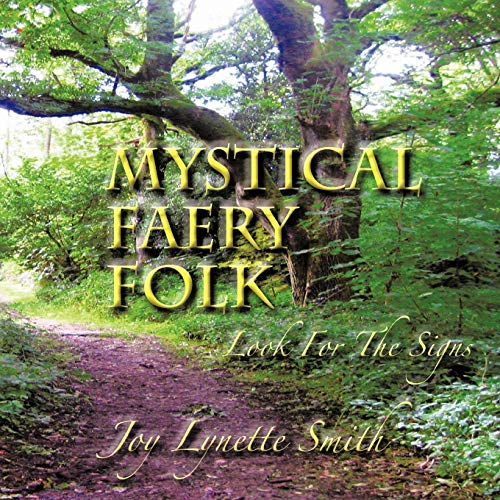 9781477242285: MYSTICAL FAERY FOLK: Look For The Signs