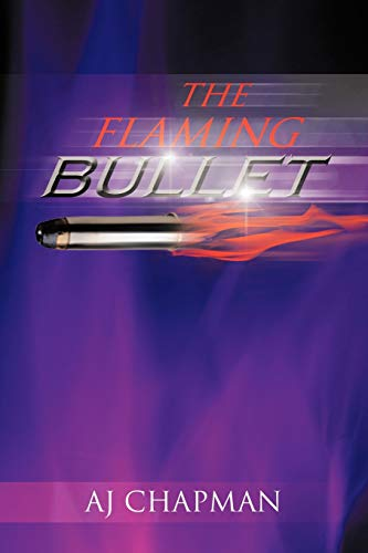 The Flaming Bullet (Paperback)