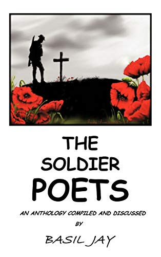 THE SOLDIER POETS: Basil Jay