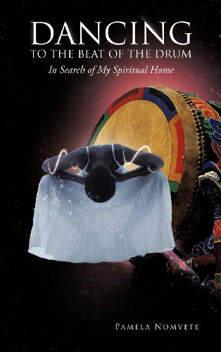 9781477243251: Dancing to the Beat of the Drum: In Search of My Spiritual Home