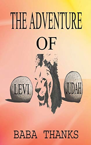 9781477246054: The Adventure of Levi and Judah: Lion of the Tribe of Judah